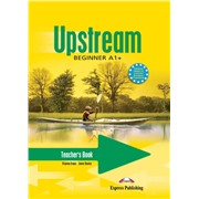Upstream Beginner A1+. Teacher's Book. (interleaved). Книга для учителя