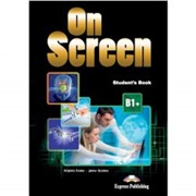 On screen b1+ student's book - учебник