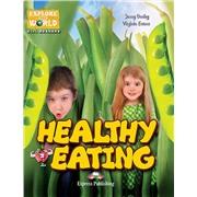 Healthy Eating (explore our world). CD-ROM. Аудио и ответы к заданиям