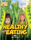 Healthy eating  (CLIL Reader + Cross-platform Application) by Jenny Dooley, Virginia Evans