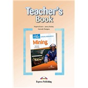 Mining (Teacher's Book) - Книга для учителя