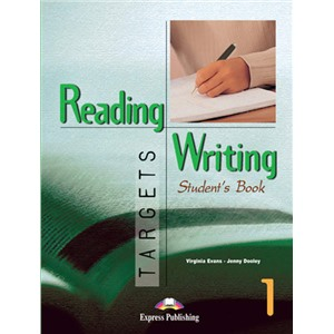 Reading & Writing Targets 1. Student's Book. Учебник