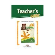 Landscaping — Ландшафтный дизайн и озеленение. Teacher's Guide. Книга для учителя