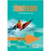 Upstream Intermediate B2 (1st Edition) - Teacher's Book (interleaved)