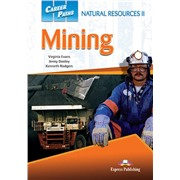 Career Paths: Natural Resources II — Mining (Student's Book) - Пособие для ученика