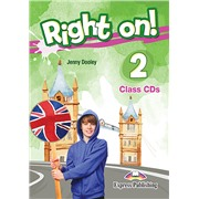 Right on! 2. Class CDs (set of 3) (international). Аудио CD для работы в классе